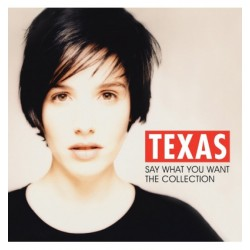 Texas - Say What You Want - The Collection (LP) 2432  LP's