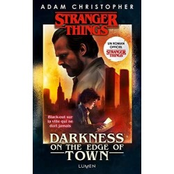 STRANGER THINGS - Roman tome 2 - Darkness on the Edge of Town 188958  Stranger Things