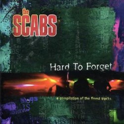 The Scabs - Hard To Forget (CD)