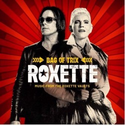 Roxette - Bag Of Trix: Music From.The Roxette Vaults (LP)