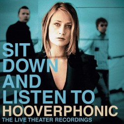 Hooverphonic - Sit Down And Listen (LP)