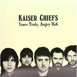 Kaiser Chiefs - Yours Truly, Angry Mob (LP)