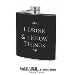 GAME OF THRONES - Hip Flask - I Drink & I Know Things
